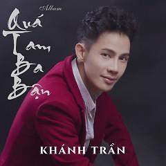 Quá Tam Ba Bận - Khánh Trần