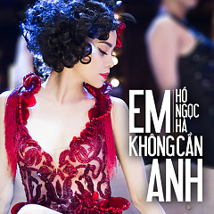 Em Không Cần Anh (Single)
