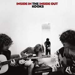 Inside In Inside Out - The Kooks