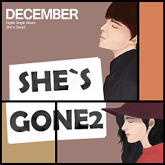 She's Gone 2 (Single) - December