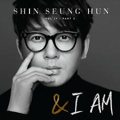 I Am...(CD2) - Shin Seung Hoon