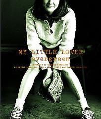 evergreen - My Little Lover
