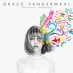 Perfectly Imperfect (EP) - Grace VanderWaal