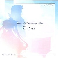 Kanon AIR Piano Arrange Album Re-feel - Ryou Mizutsuki