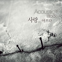 Love...Hurts... - Acoustic Radio
