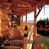 Lakeside Retreat - Dan Gibson's Solitudes