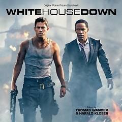 White House Down OST (Pt.1) - Thomas Wander,Harald Kloser