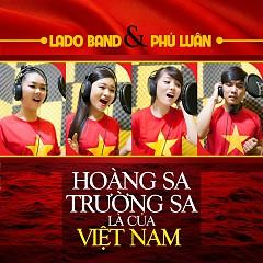 Hoàng Sa Trường Sa Là Của Việt Nam - Lado,Phú Luân