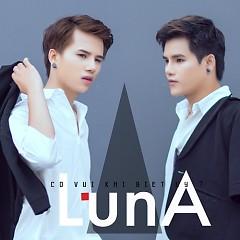 Có Vui Khi Biệt Ly (Single) - Luna Band