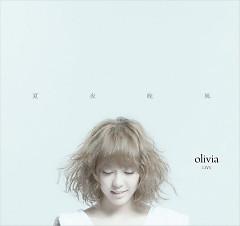 Olivia Live - Olivia Ong