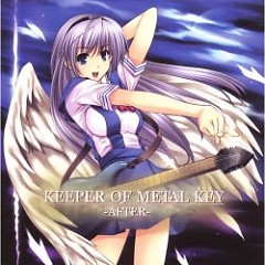 KEEPER OF METAL KEY -AFTER-