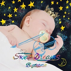 Sweet Dreams - BIGMAMA