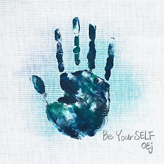 Be Your SELF (Single) - OEj
