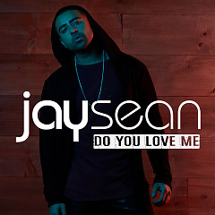 Do You Love Me (Single) - Jay Sean