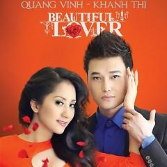 Beautiful Lover - Quang Vinh,Khánh Thi