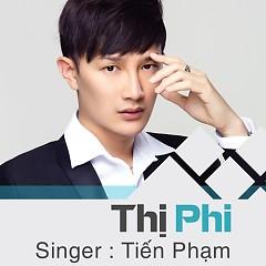 Thị Phi (Single) - Tiến Phạm, Rapper Tuấn Nguyễn