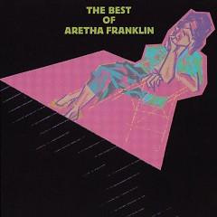 The Best Of Aretha Franklin - Aretha Franklin