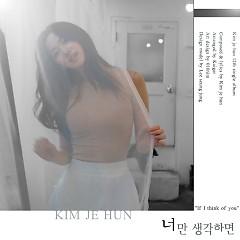 If You Think Of It (Single) - Kim Je Hun