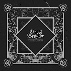 IV – One With The Storm - Ghost Brigade
