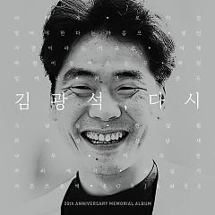 Kim Kwang-seok, Again - Kim Kwang-Seok