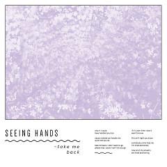 Take Me Back (Single) - Seeing Hands