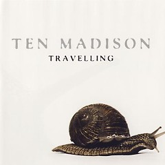 Travelling - Ten Madison