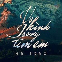 Vô Hình Trong Tim Em (Single) - Mr. Siro