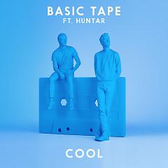 Cool (Single) - Basic Tape, Huntar