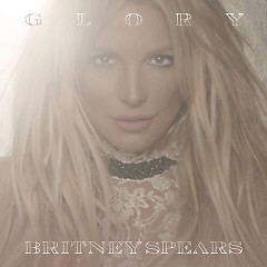 Glory - Britney Spears