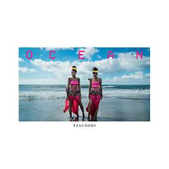 Ocean (Mixes) (Single) - Teachers