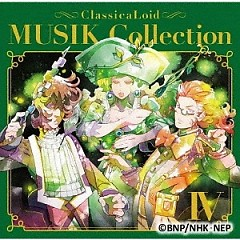 ClassicaLoid MUSIK Collection Vol. IV