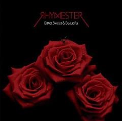 Bitter,Sweet&Beautiful - RHYMESTER