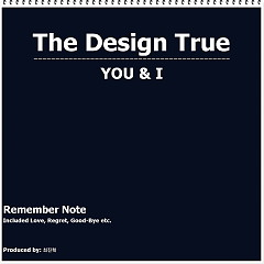 Remember Note (You & I) (Single) - The Design True