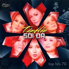 Tâm Hồn Sỏi Đá (Top Hits 70)