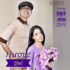 Hương Quê - Phương Thùy, Đông Quân