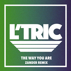 The Way You Are (Zander Remix) (Single)