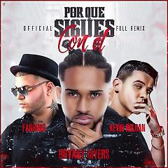 Por Que Sigues Con El (Remix) (Single)