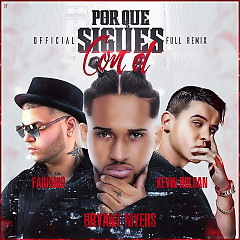 Por Que Sigues Con El (Remix) (Single) - Bryant Myers, Kevin Roldan, Farruko