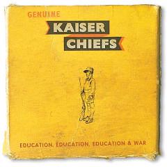 Education, Education, Education and War - Kaiser Chiefs