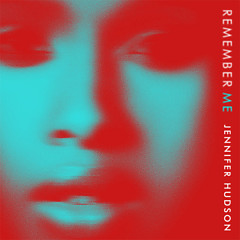 Remember Me (Single) - Jennifer Hudson