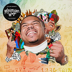Minimum Wage (Single) - Taylor Bennett