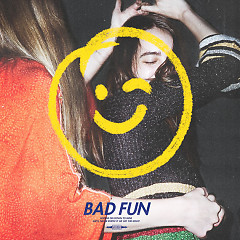 Bad Fun (Single)