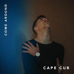 Come Around (Single)