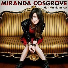 High Maintenance - Miranda Cosgrove
