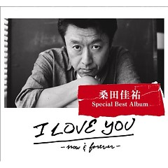 I LOVE YOU -Now&Forever- (CD2) - Keisuke Kuwata