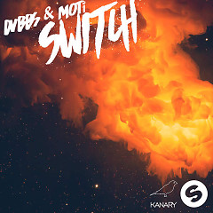 Switch - DVBBS,MOTi