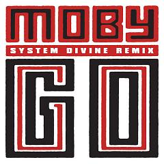 Go (System Divine Remix) (Single)