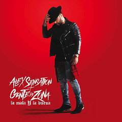La Mala Y La Buena (Single) - Alex Sensation, Gente De Zona