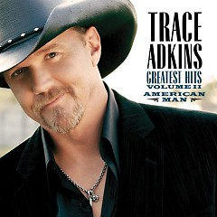 Greatest Hits, Vol. 2  - Trace Adkins