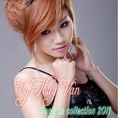 Song Ca Collection 2011 - Vy Thúy Vân